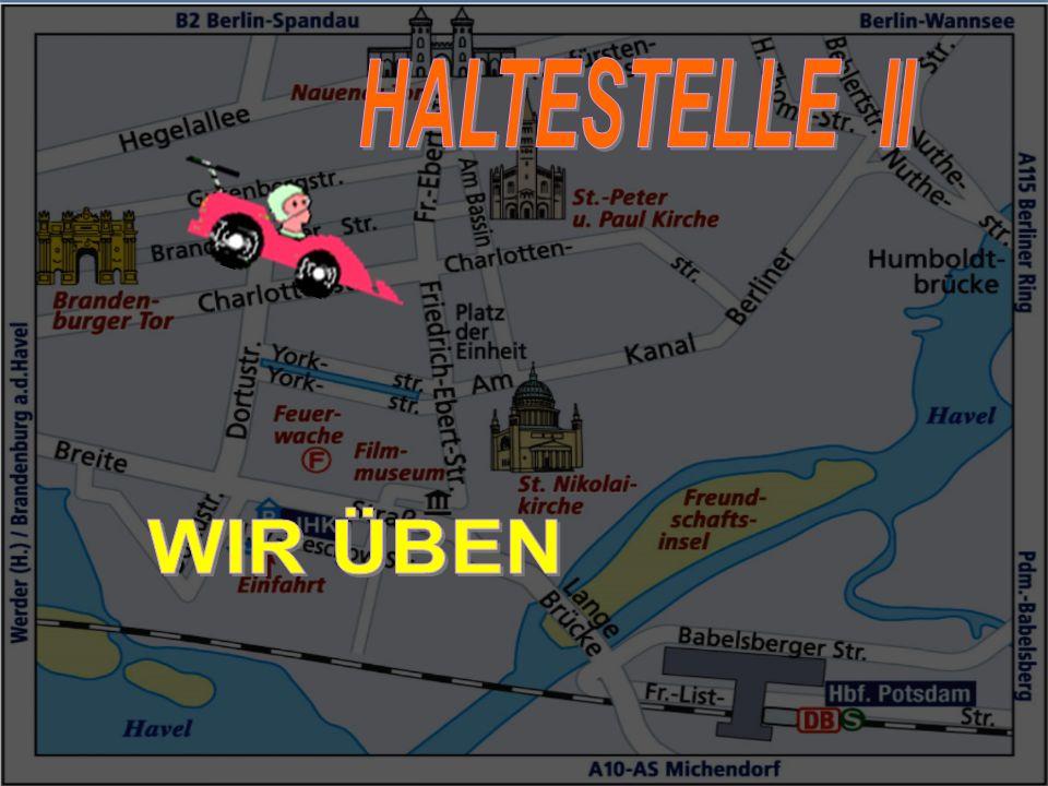 HALTESTELLE II WIR ÜBEN