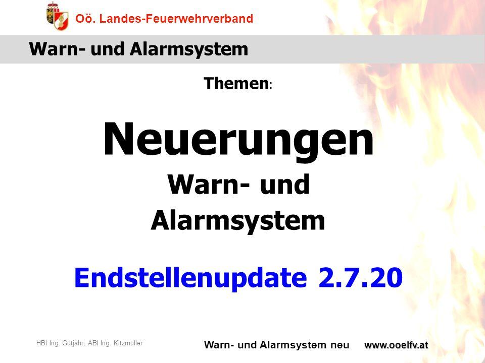 Themen: Neuerungen Warn- und Alarmsystem Endstellenupdate 2.7.20