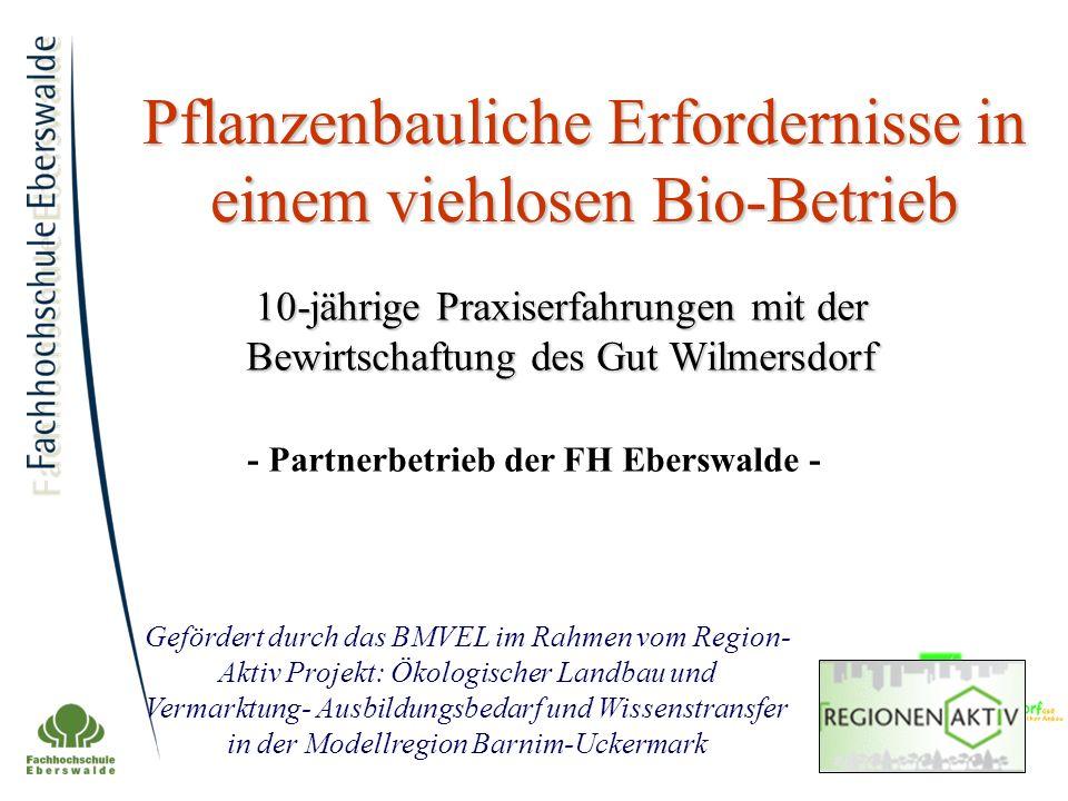 Pflanzenbauliche Erfordernisse in einem viehlosen Bio-Betrieb