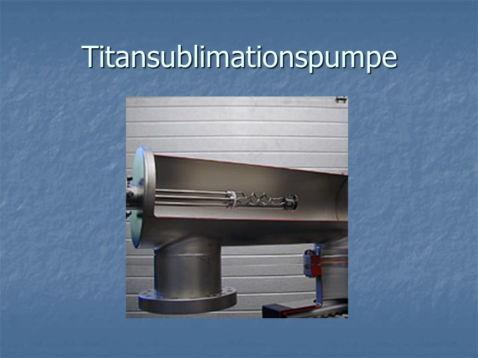 Titansublimationspumpe