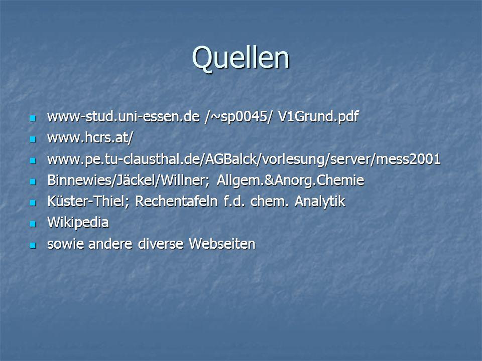 Quellen www-stud.uni-essen.de /~sp0045/ V1Grund.pdf www.hcrs.at/