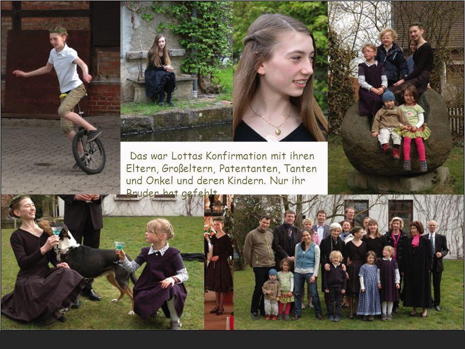 Das war Lottas Konfirmation mit ihren Eltern, Großeltern, Patentanten, Tanten und Onkel und deren Kindern.