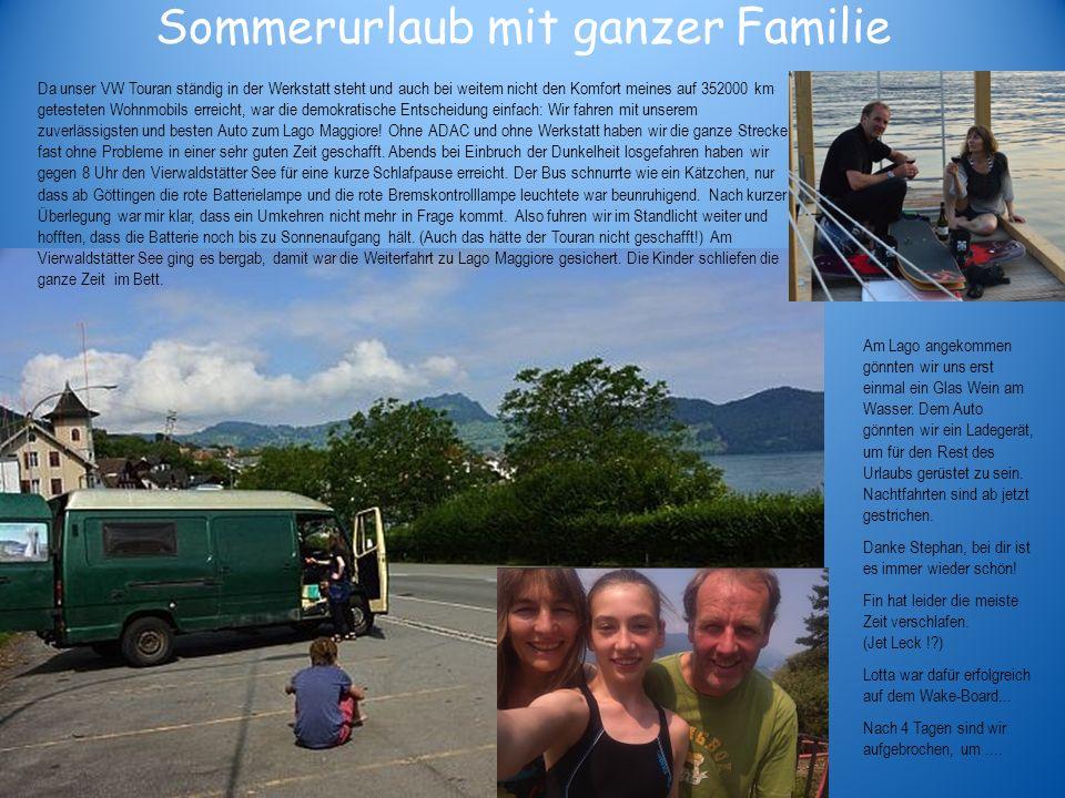 Sommerurlaub mit ganzer Familie