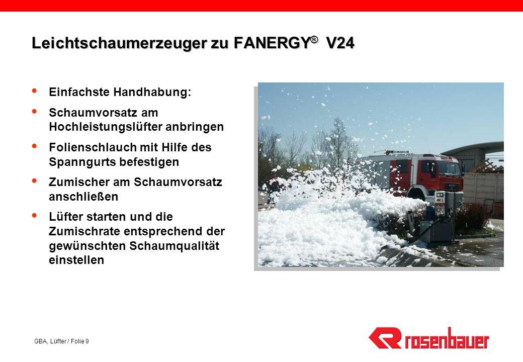 Leichtschaumerzeuger zu FANERGY® V24
