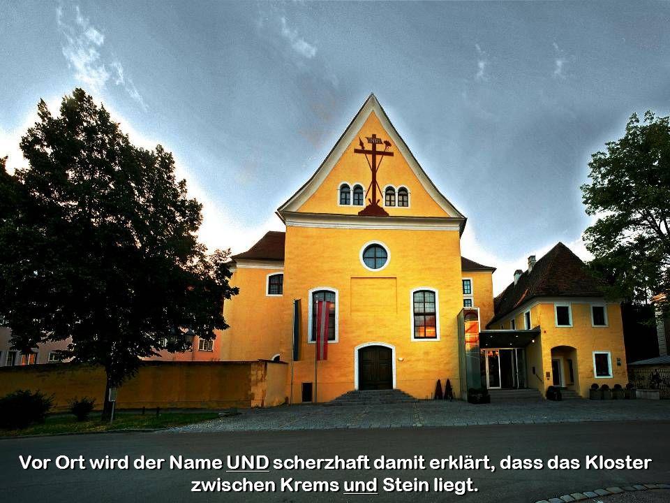 Vor Ort wird der Name UND scherzhaft damit erklärt, dass das Kloster zwischen Krems und Stein liegt.