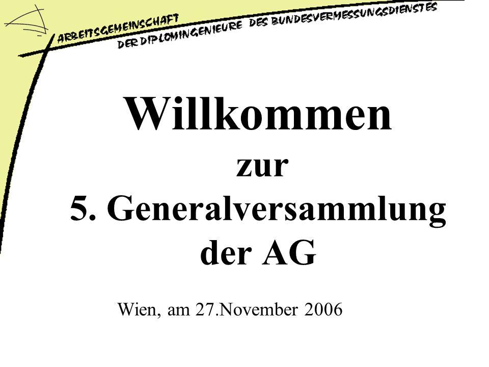 Willkommen zur 5. Generalversammlung der AG