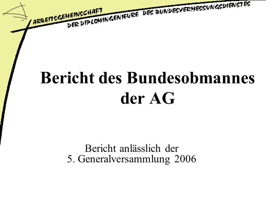 Bericht des Bundesobmannes der AG