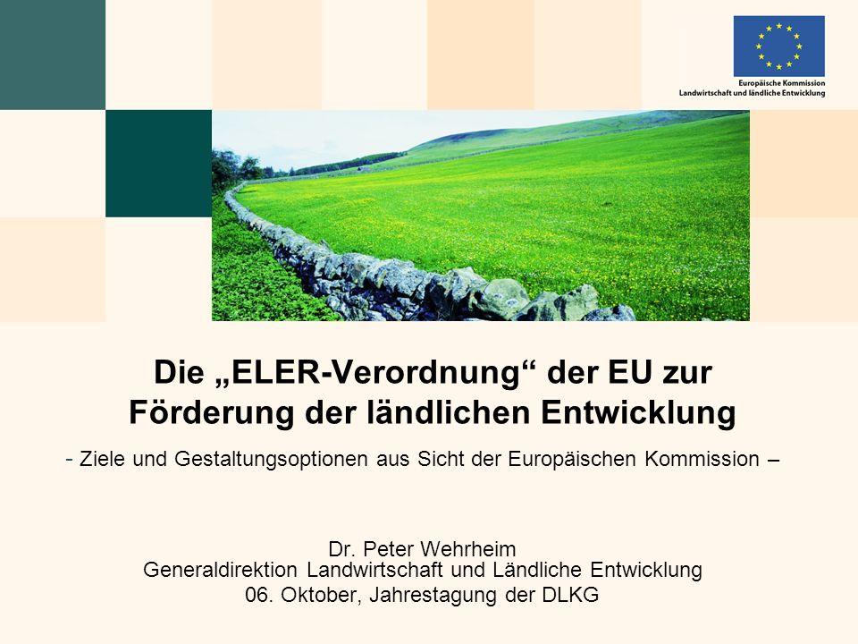 """Die """"ELER-Verordnung der EU zur Förderung der ländlichen Entwicklung"""