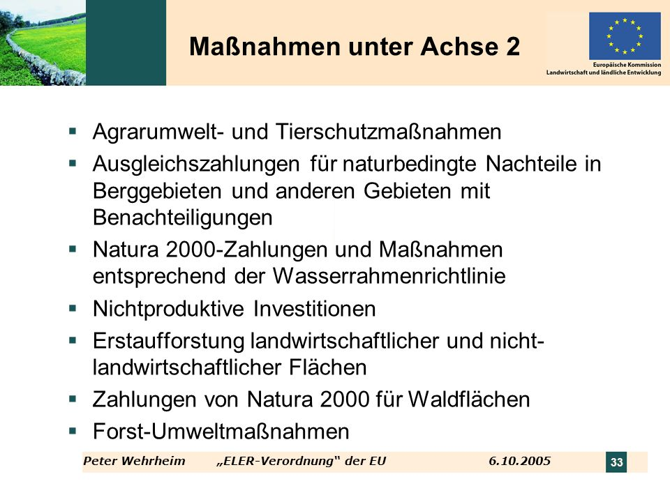 Maßnahmen unter Achse 2 Agrarumwelt- und Tierschutzmaßnahmen