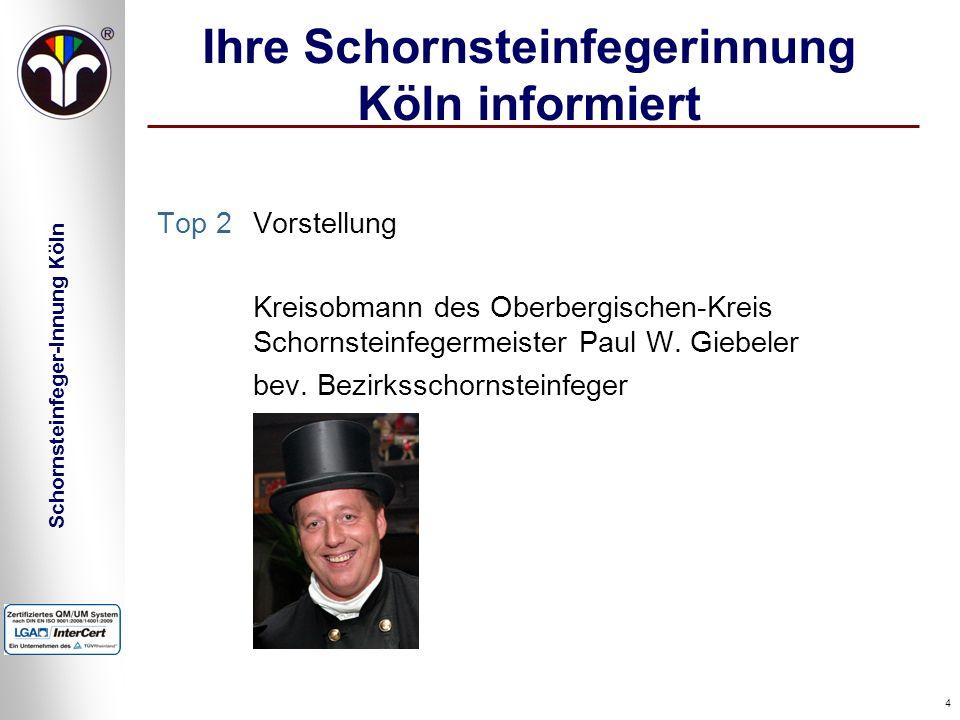 Ihre Schornsteinfegerinnung Köln informiert