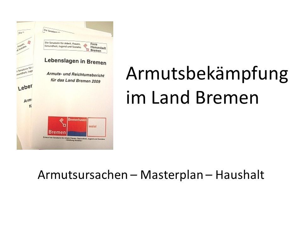 Armutsbekämpfung im Land Bremen