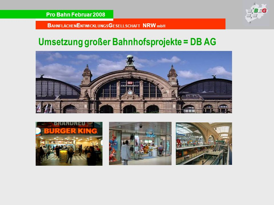 Umsetzung großer Bahnhofsprojekte = DB AG