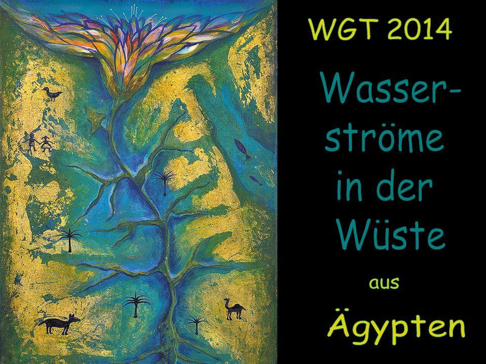 WGT 2014 Wasser- ströme in der Wüste aus Ägypten