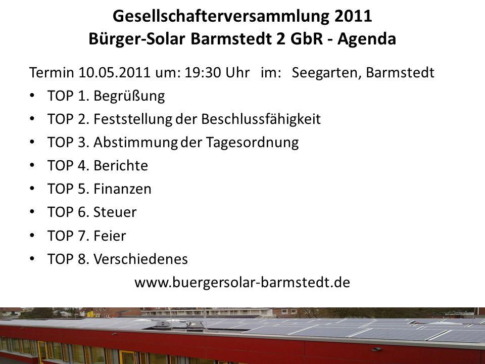 Gesellschafterversammlung 2011 Bürger-Solar Barmstedt 2 GbR - Agenda