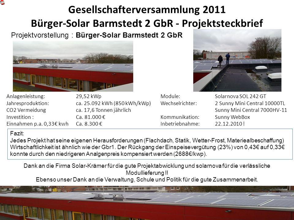Gesellschafterversammlung 2011 Bürger-Solar Barmstedt 2 GbR - Projektsteckbrief