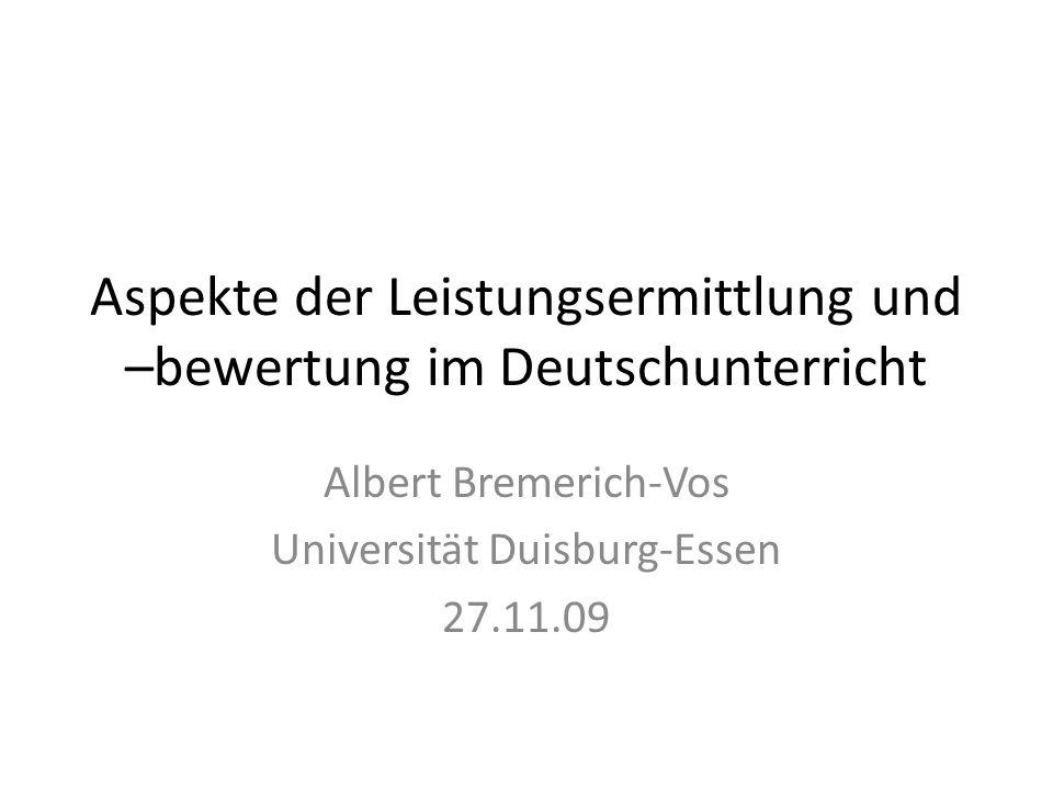 Aspekte der Leistungsermittlung und –bewertung im Deutschunterricht