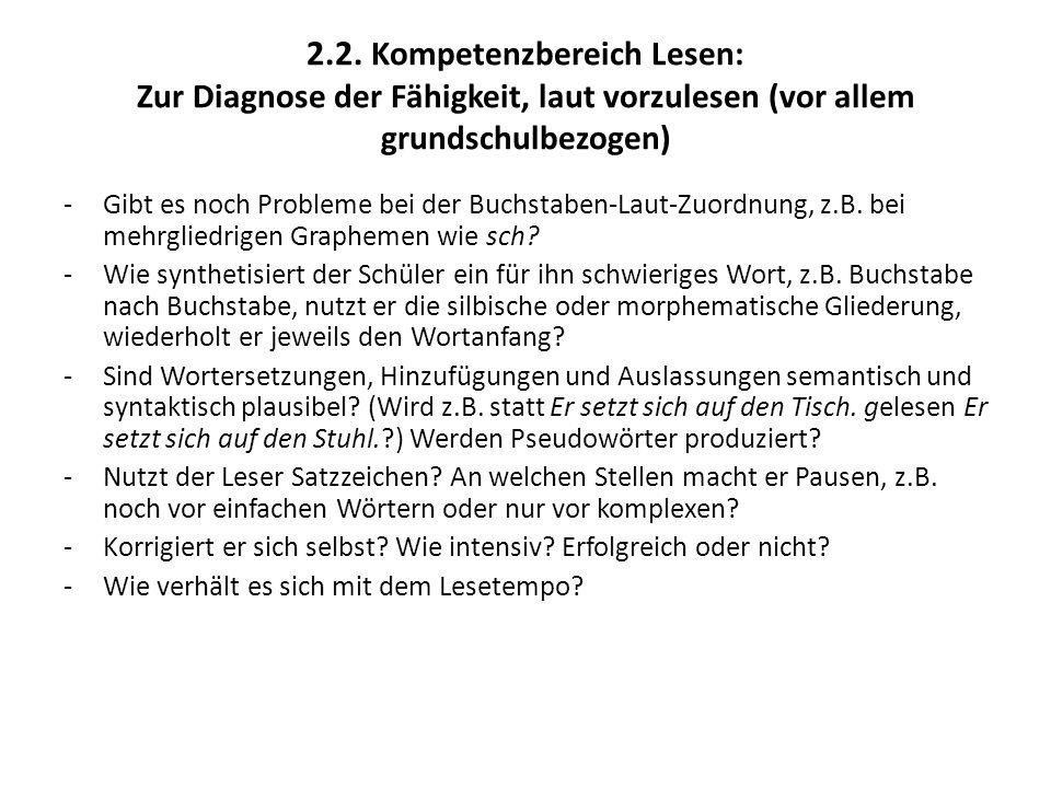 2.2. Kompetenzbereich Lesen: Zur Diagnose der Fähigkeit, laut vorzulesen (vor allem grundschulbezogen)