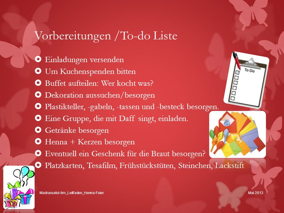 Vorbereitungen /To-do Liste