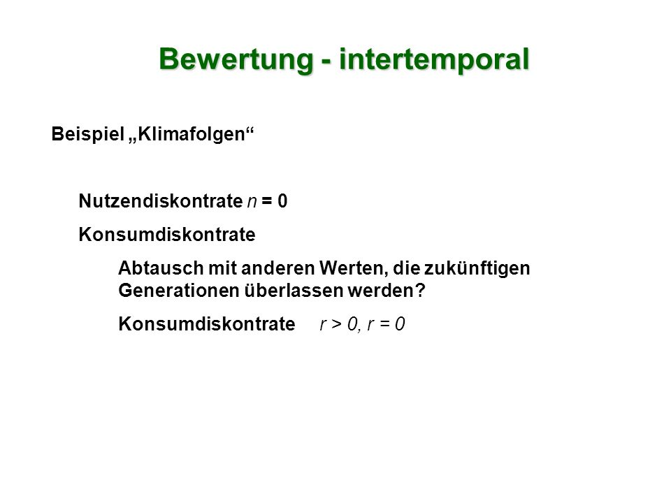 Bewertung - intertemporal