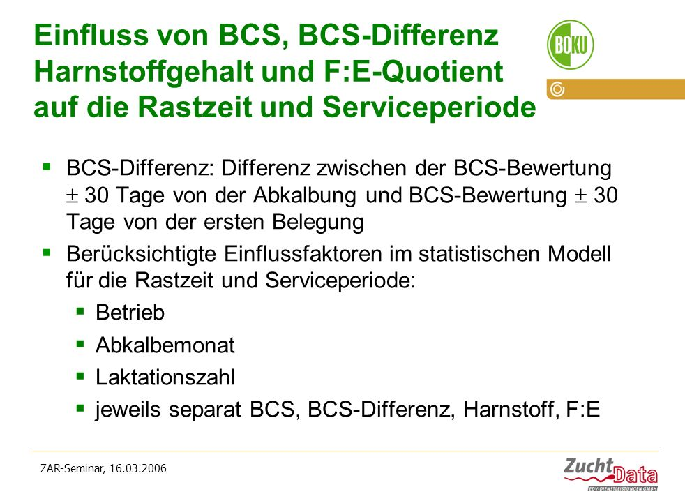 Einfluss von BCS, BCS-Differenz Harnstoffgehalt und F:E-Quotient auf die Rastzeit und Serviceperiode