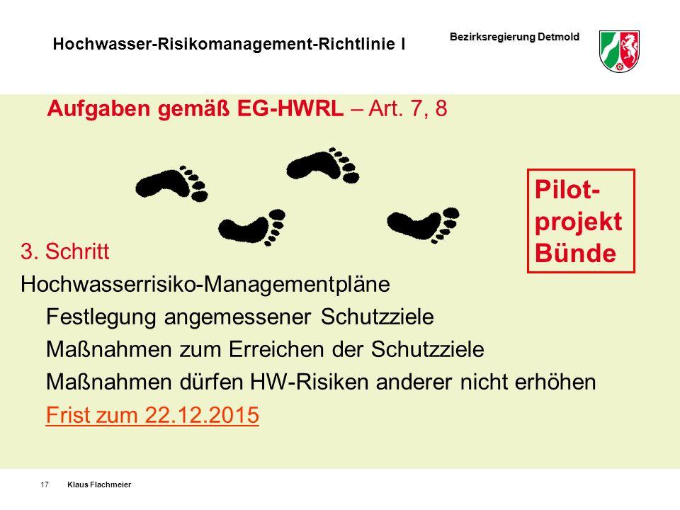 Pilot-projekt Bünde Aufgaben gemäß EG-HWRL – Art. 7, 8 3. Schritt