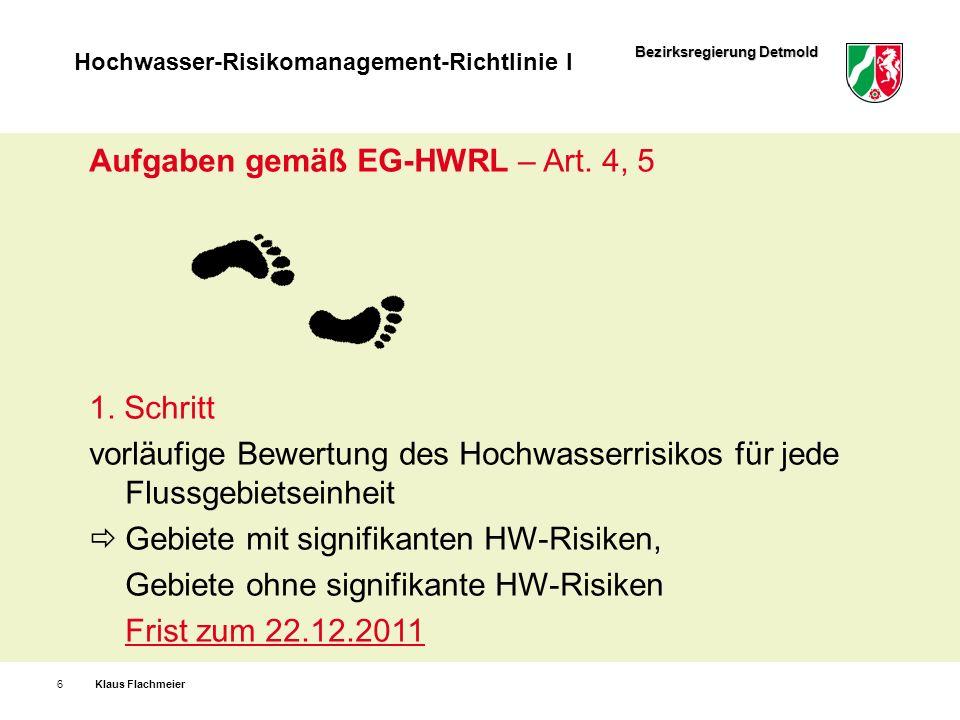 Aufgaben gemäß EG-HWRL – Art. 4, 5
