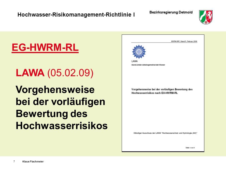 EG-HWRM-RL LAWA (05.02.09) Vorgehensweise bei der vorläufigen
