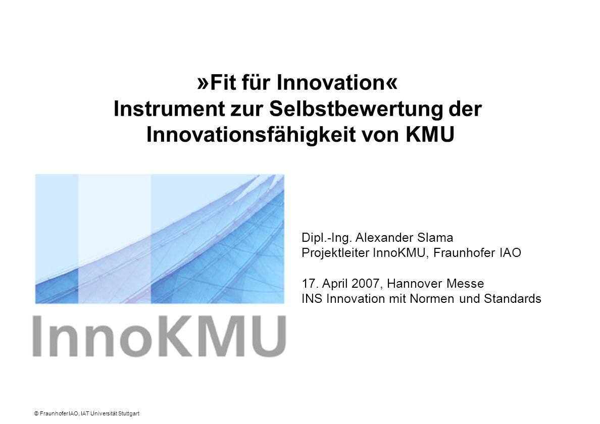 »Fit für Innovation« Instrument zur Selbstbewertung der Innovationsfähigkeit von KMU