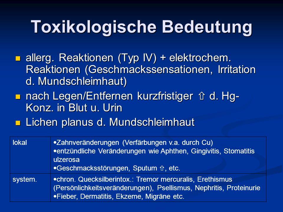 Toxikologische Bedeutung