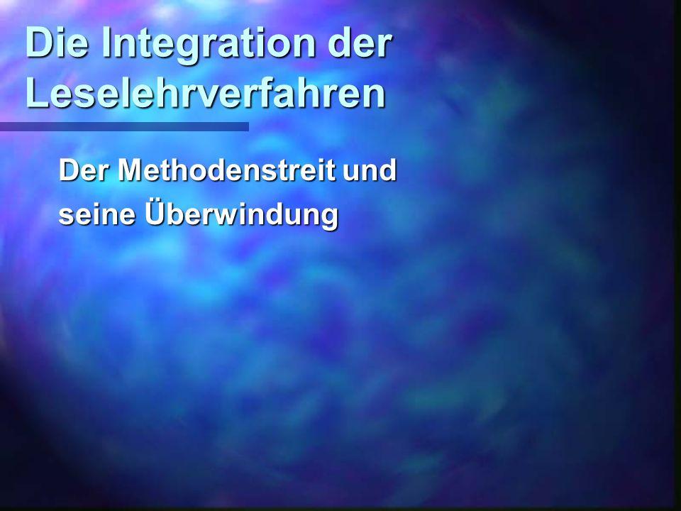 Die Integration der Leselehrverfahren