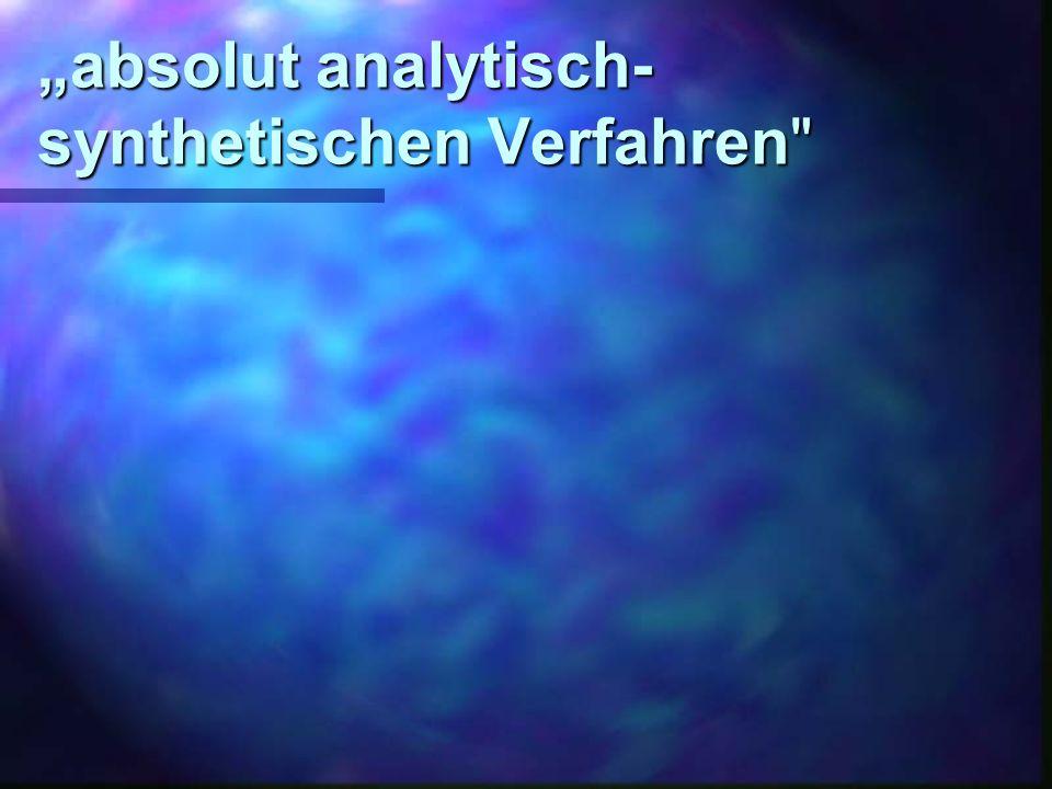 """""""absolut analytisch-synthetischen Verfahren"""