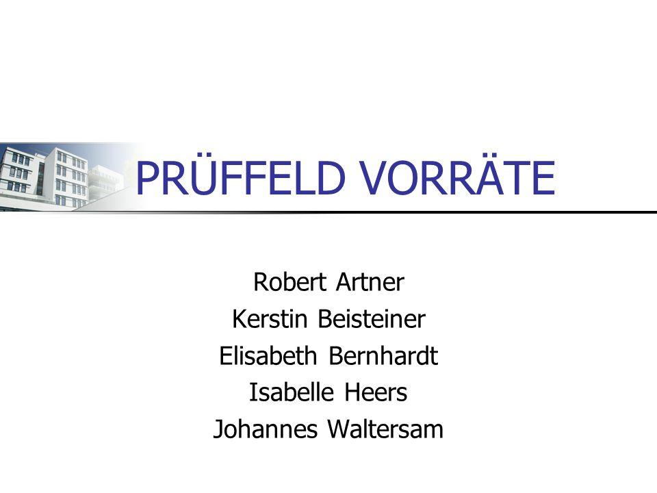 PRÜFFELD VORRÄTE Robert Artner Kerstin Beisteiner Elisabeth Bernhardt