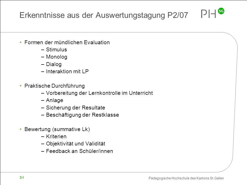 Erkenntnisse aus der Auswertungstagung P2/07