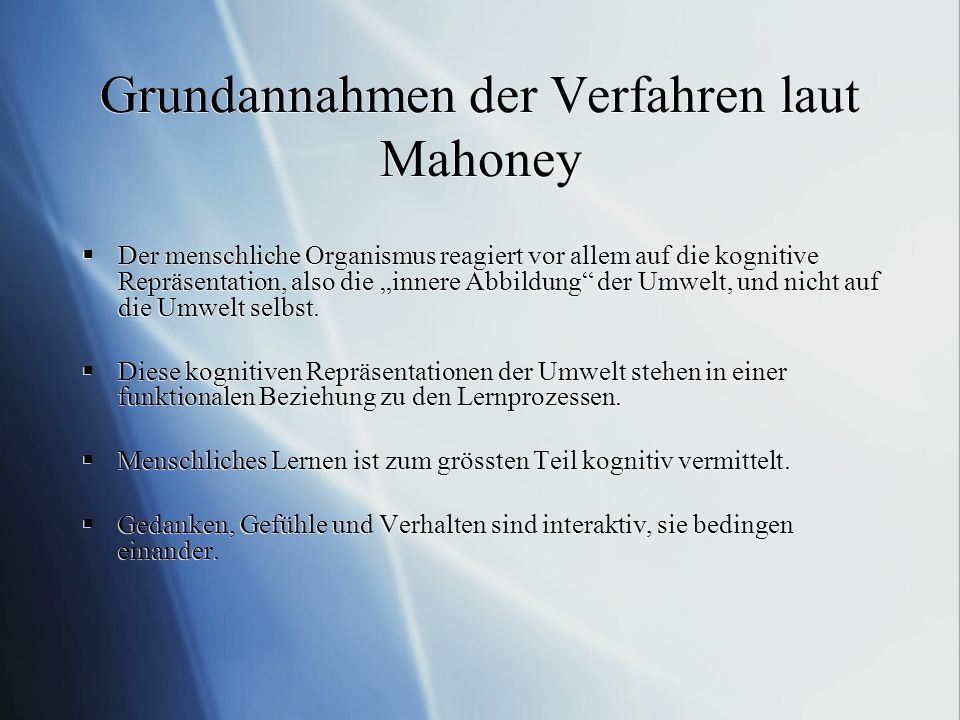 Grundannahmen der Verfahren laut Mahoney