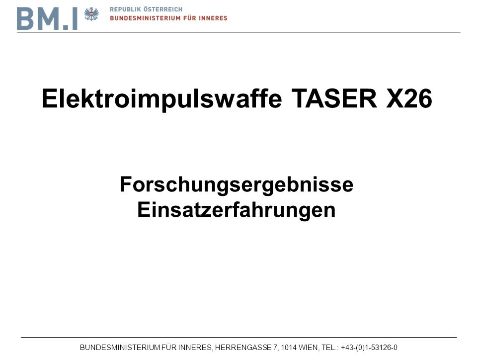 Elektroimpulswaffe TASER X26 Forschungsergebnisse
