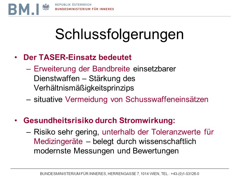 Schlussfolgerungen Der TASER-Einsatz bedeutet