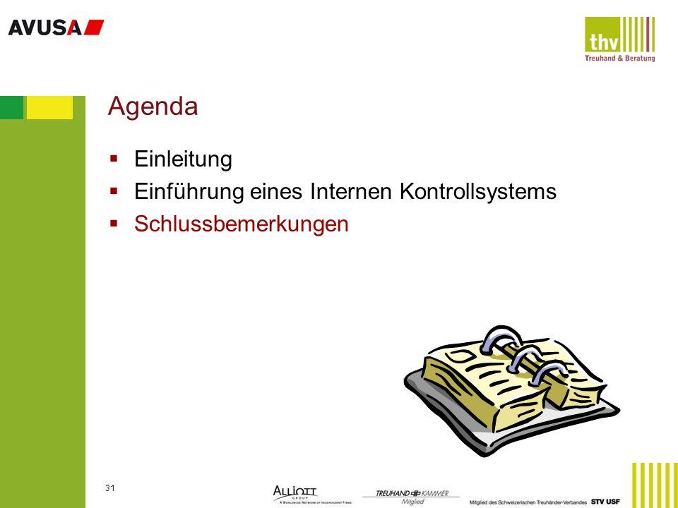Agenda Einleitung Einführung eines Internen Kontrollsystems