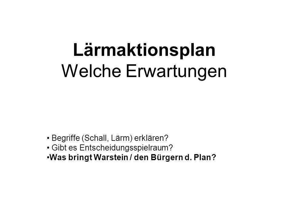 Lärmaktionsplan Welche Erwartungen