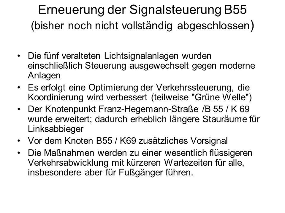 Erneuerung der Signalsteuerung B55 (bisher noch nicht vollständig abgeschlossen)