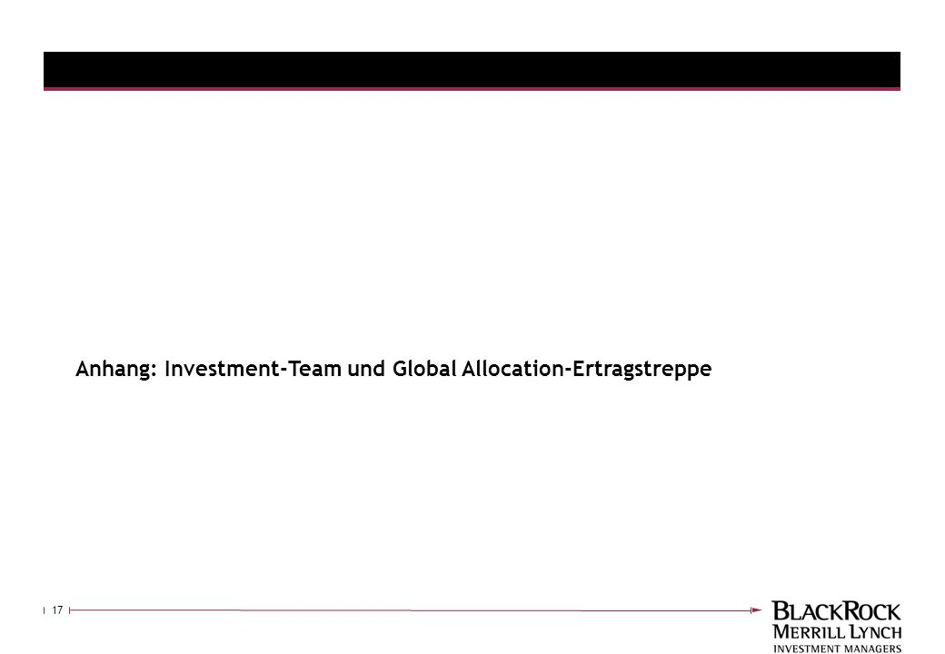 Anhang: Investment-Team und Global Allocation-Ertragstreppe