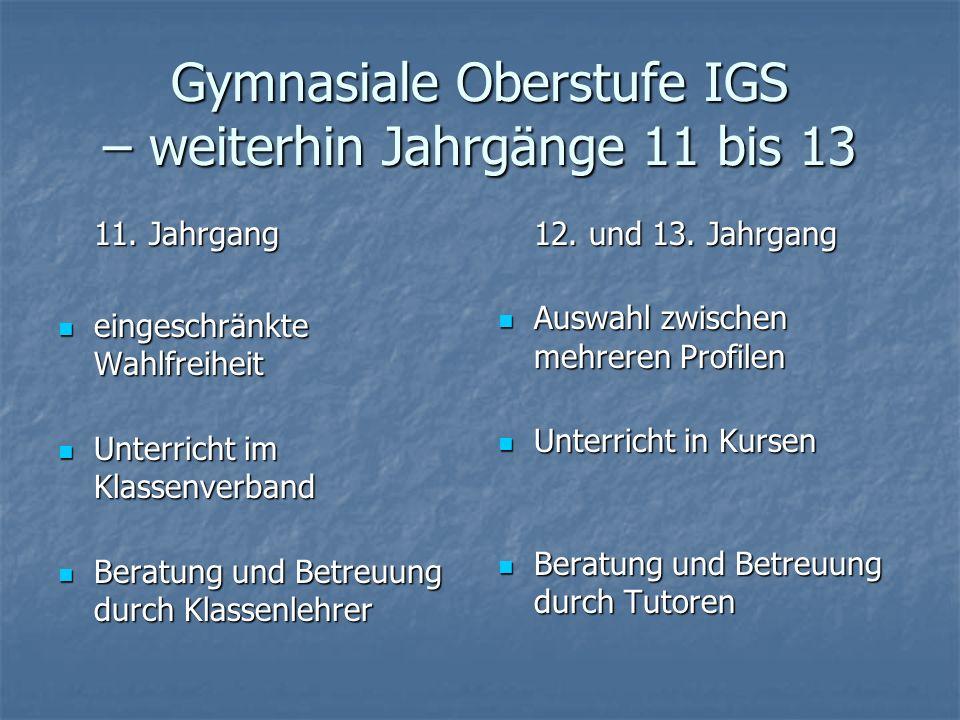 Gymnasiale Oberstufe IGS – weiterhin Jahrgänge 11 bis 13