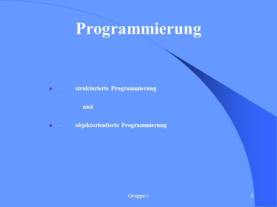 Programmierung - strukturierte Programmierung und