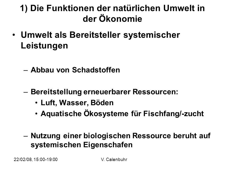 1) Die Funktionen der natürlichen Umwelt in der Ökonomie