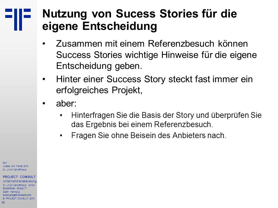 Nutzung von Sucess Stories für die eigene Entscheidung