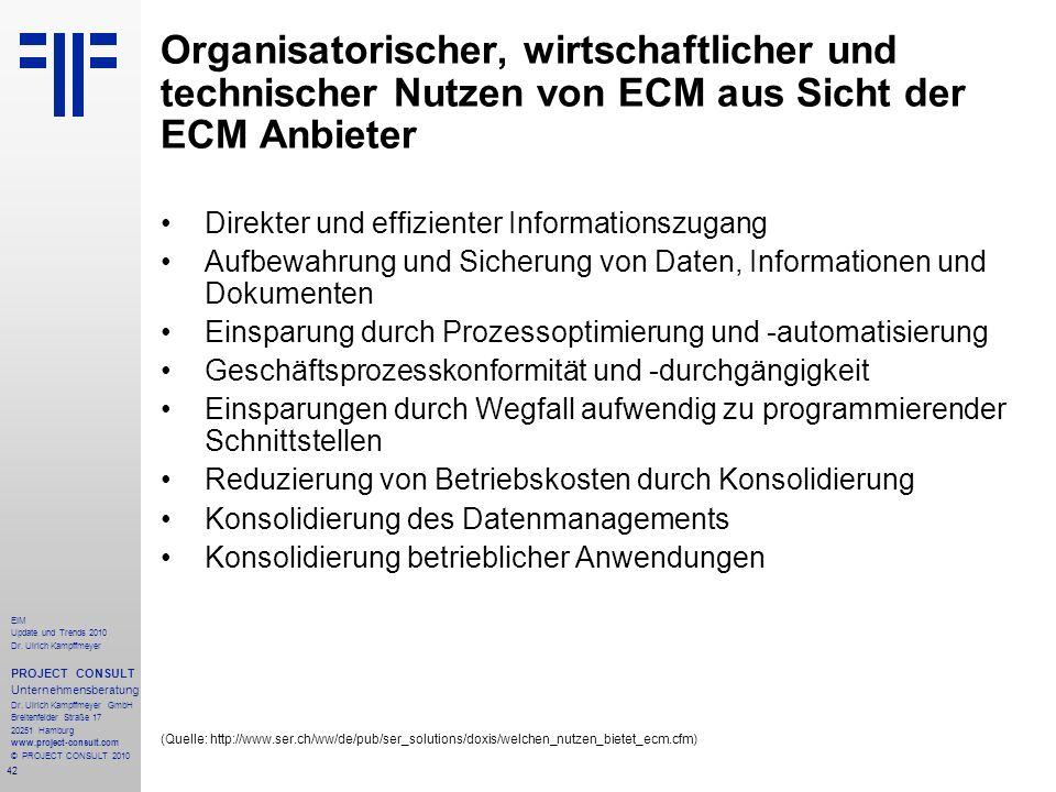 Organisatorischer, wirtschaftlicher und technischer Nutzen von ECM aus Sicht der ECM Anbieter