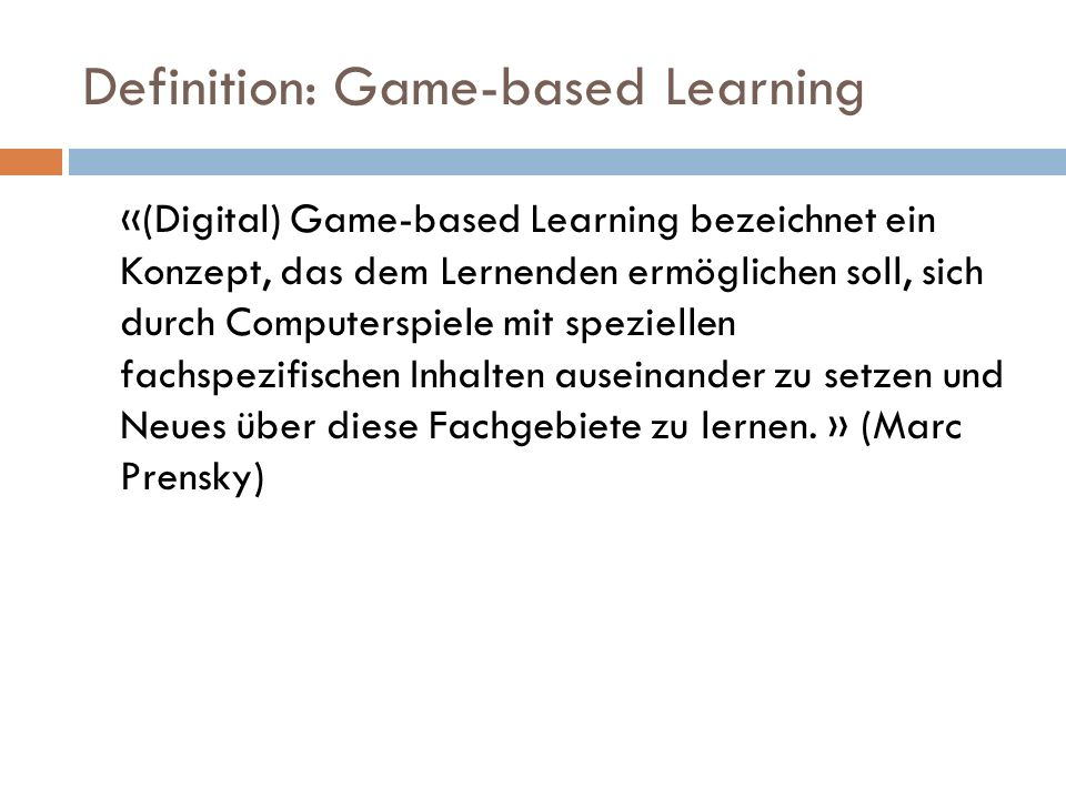 Definition: Game-based Learning