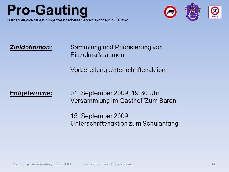 Pro-Gauting Zieldefinition: