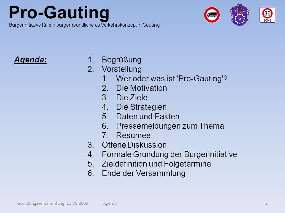 Pro-Gauting Agenda: Begrüßung Vorstellung