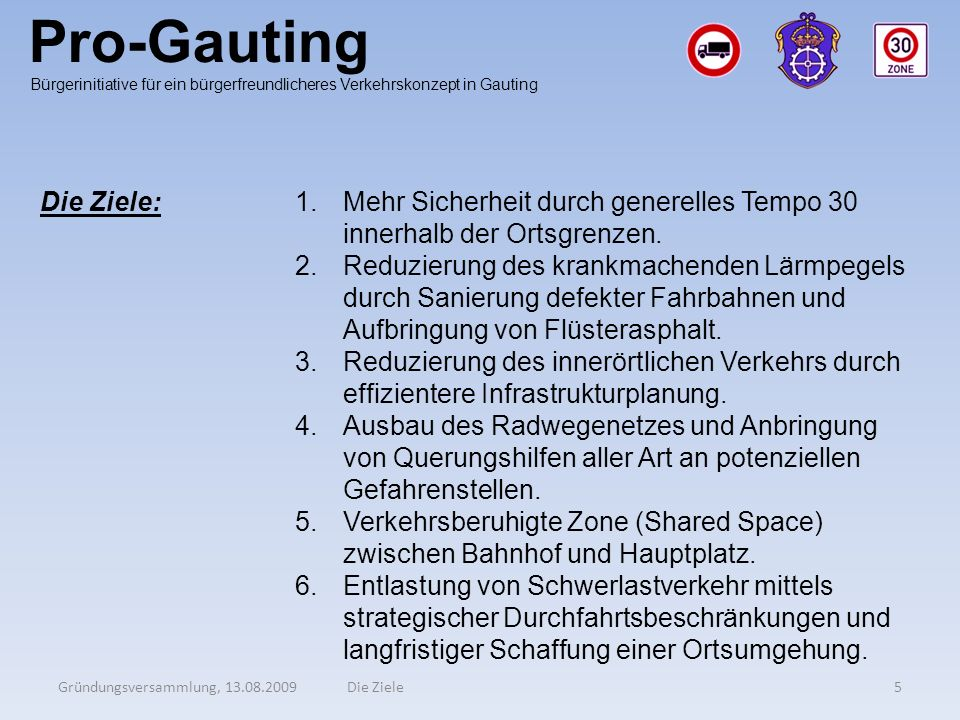 Pro-Gauting Die Ziele: