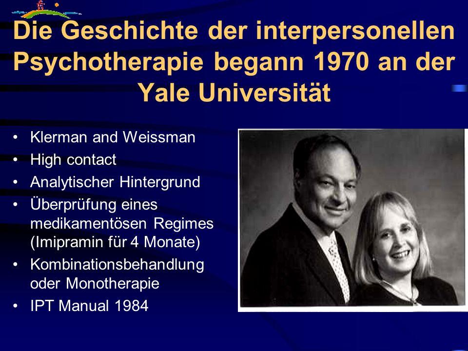 Die Geschichte der interpersonellen Psychotherapie begann 1970 an der Yale Universität